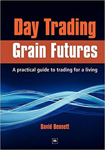 Day Trading Grain Futures David Bennet Trading Diario - Los Mejores Libros de Trading