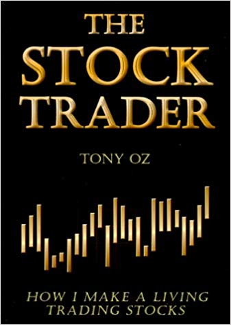 The Stock Trader Tony Oz Trading Diario - Los Mejores Libros de Trading